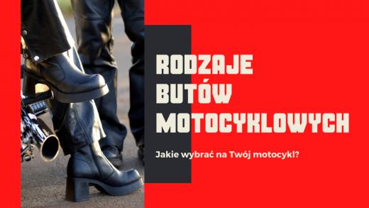 Rodzaje butów motocyklowych