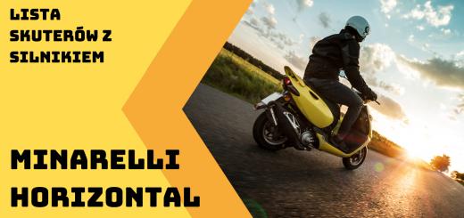 Skutery z silnikiem Minarelli Horizontal